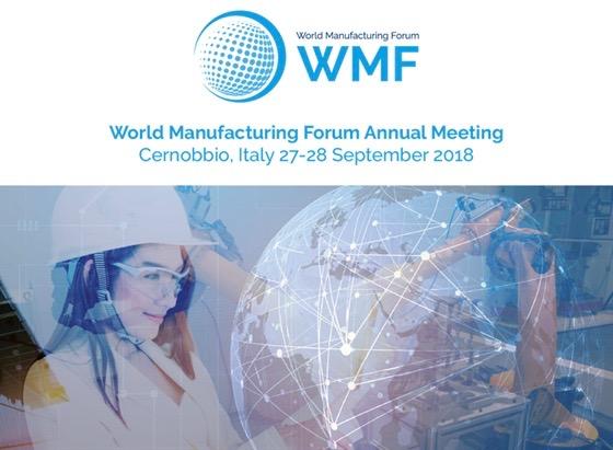 World Manufacturing Forum 2018, le sfide tecnologiche e i trend mondiali del futuro: se ne parla il 27 e 28 settembre a Cernobbio