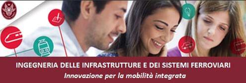 Mobilità del futuro: alla Sapienza un Master in Ingegneria delle Infrastrutture e Sistemi Ferroviari