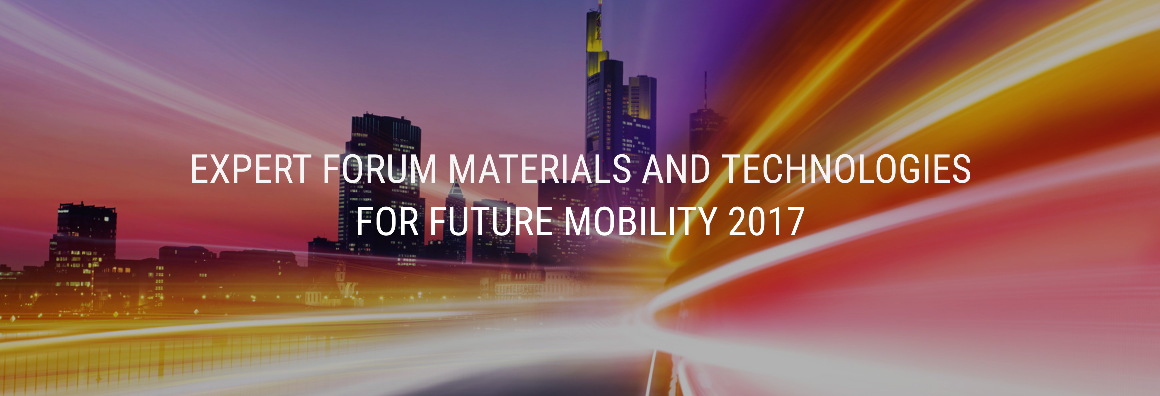 Expert Forum Materials and Technologies: la mobilità del futuro in Francia il 5 e 6 settembre