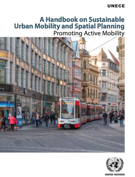 Mobilità urbana sostenibile e pianificazione del territorio: manuale UNECE