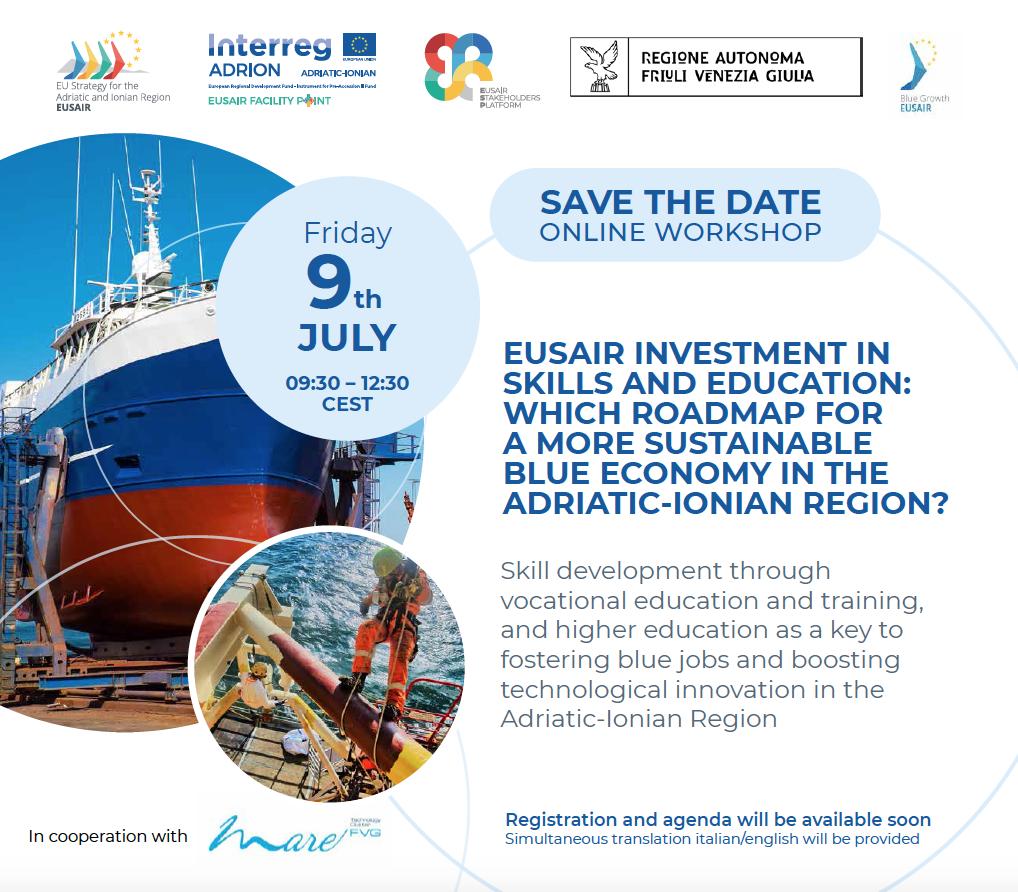 Sviluppo della Blue Economy nella Regione Adriatico-Ionica: 9 luglio 2021 workshop online